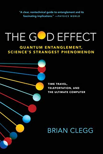 9780312555306: The God Effect: Quantum Entanglement, Science's Strangest Phenomenon