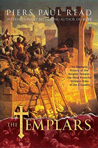 9780312555382: The Templars: The Dramatic History of the Knights Templar, the Most Powerful Military Order of the Crusades