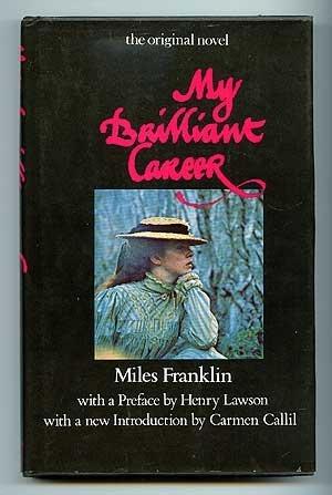 My Brilliant Career (Australian Classics): Franklin, Miles