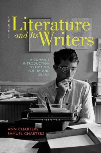 9780312556419: Literature and Its Writers: A Compact Introduction to Fiction, Poetry, and Drama
