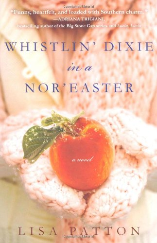 9780312556600: Whistlin' Dixie in a Nor'easter: A Novel (Dixie Series)
