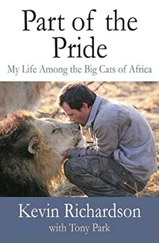 9780312556747: Part of the Pride: My Life Among the Big Cats of Africa