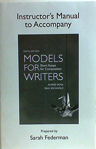 9780312556846: Instructor's Manual for Models for writers : short essays for composition