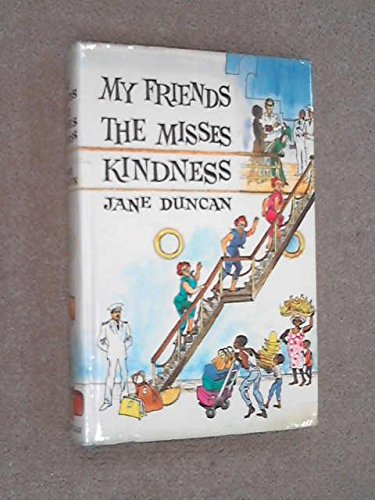 My Friends the Misses Kindness (0312556853) by Jane Duncan