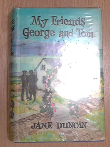 My Friends George and Tom: Duncan, Jane