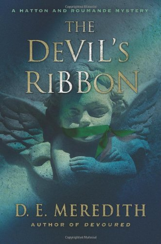 9780312557690: The Devil's Ribbon (A Hatton and Roumande Mystery)
