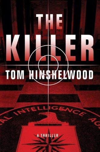 9780312558048: The Killer