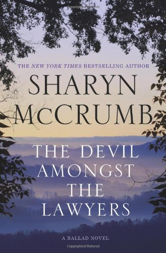 The Devil Amongst The Lawyers : A Ballad Novel: Mccrumb, Sharyn