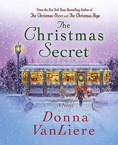 The Christmas Secret: Vanliere, Donna
