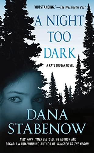 9780312559083: A Night Too Dark (Kate Shugak)