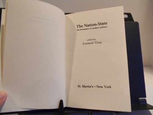 9780312559410: The Nation-State: The Formation of Modern Politics