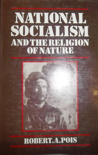 9780312559588: National Socialism and the Religion of Nature