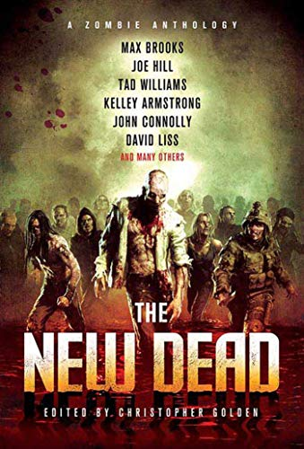 9780312559717: The New Dead: A Zombie Anthology