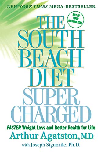 9780312559953: The South Beach Diet Supercharged: Faster Weight Loss and Better Health for Life