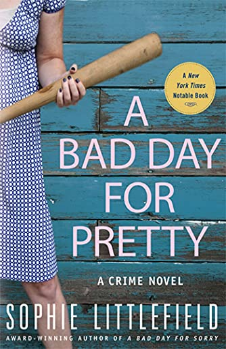 9780312560478: A Bad Day for Pretty: A Crime Novel (Stella Hardesty Crime Novels)