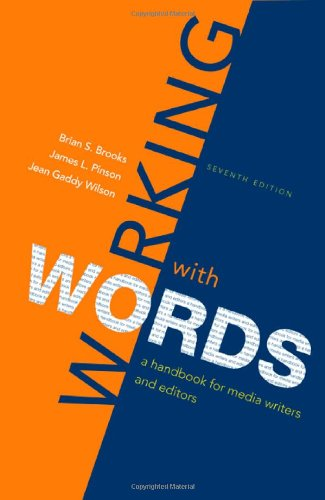 9780312560799: Working with Words: A Handbook for Media Writers and Editors