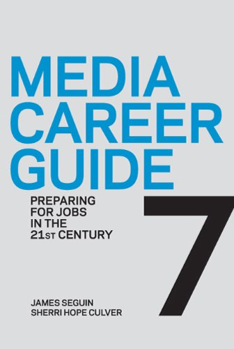 9780312560829: Media Career Guide: Preparing for Jobs in the 21st Century, Seventh Edition