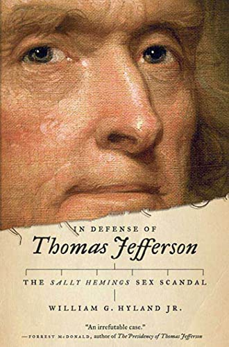 9780312561000: In Defense of Thomas Jefferson: The Sally Hemings Sex Scandal