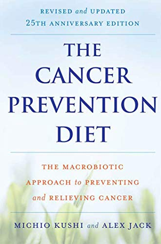 9780312561062: The Cancer Prevention Diet: The Macrobiotic Approach to Preventing and Relieving Cancer