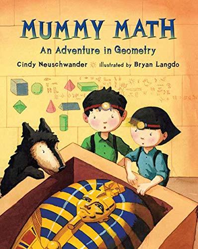 9780312561178: Mummy Math: An Adventure in Geometry