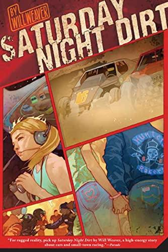 Saturday Night Dirt: A MOTOR Novel (Motor Novels): Weaver, Will
