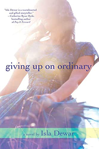 9780312561611: Giving Up On Ordinary