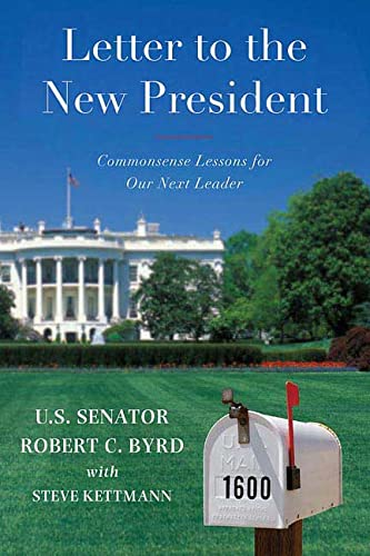 9780312561659: Letter to a New President: Commonsense Lessons for Our Next Leader