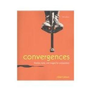 9780312562366: Convergences 3e & Writing and Revising