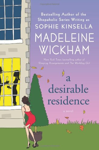 9780312562779: A Desirable Residence: A Novel of Love and Real Estate