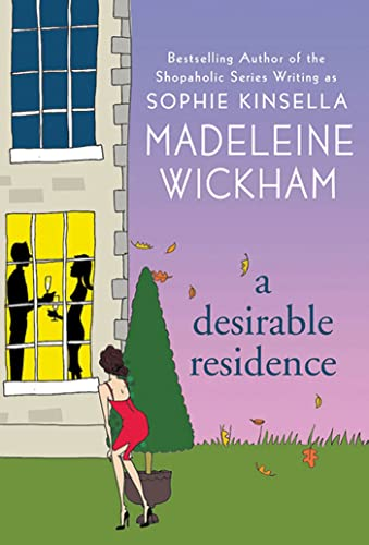 9780312562786: A Desirable Residence: A Novel of Love and Real Estate