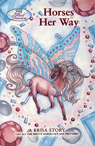 9780312562793: Horses Her Way: A Brisa Story (Wind Dancers)
