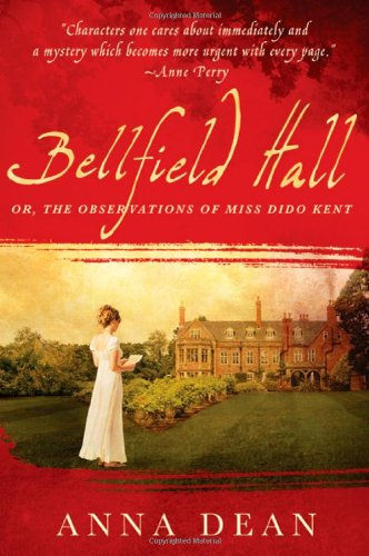 9780312562946: Bellfield Hall: Or, The Observations of Miss Dido Kent (Dido Kent Mysteries)