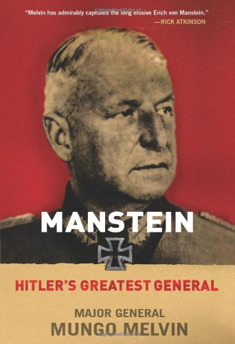 9780312563127: Manstein: Hitler's Greatest General