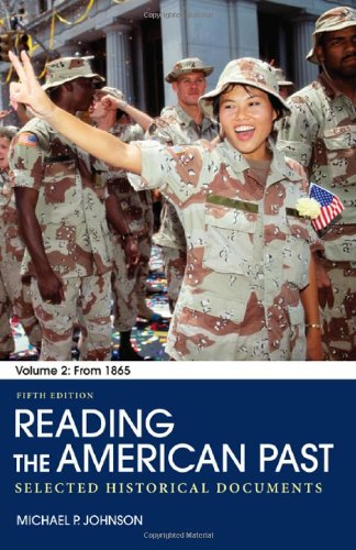 9780312563776: Reading the American Past: Volume II: From 1865: Selected Historical Documents