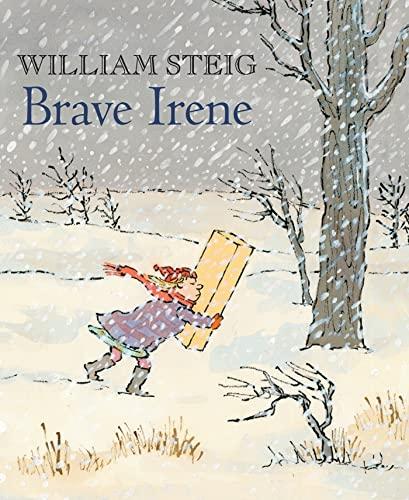 9780312564223: Brave Irene: A Picture Book