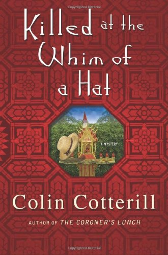 Killed at the Whim of a Hat: A Jimm Juree Mystery (Jimm Juree Mysteries)