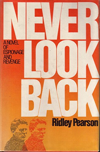 Never Look Back (Inscribed): Pearson, Ridley
