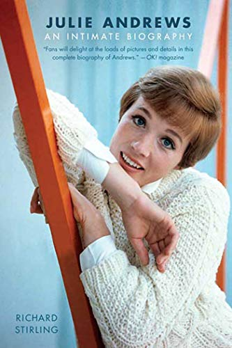 9780312564988: Julie Andrews: An Intimate Biography