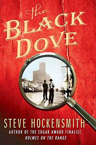 9780312565572: The Black Dove: A Holmes on the Range Mystery (Holmes on the Range Mysteries)