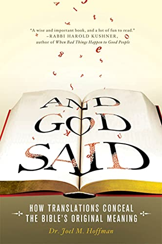 AND GOD SAID: How Translations Conceal The Bibles Original Meaning