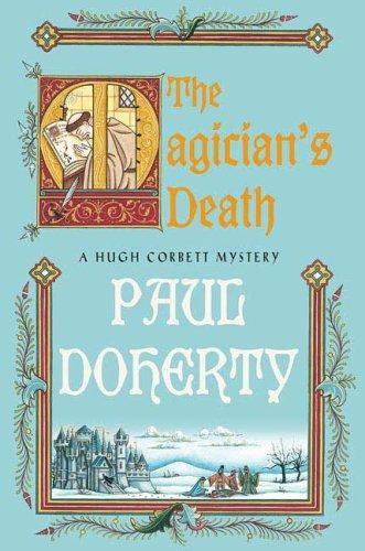 9780312565626: The Magician's Death: A Hugh Corbett Medieval Mystery