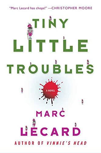 9780312565657: Tiny Little Troubles