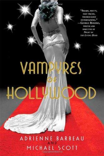 Vampyres of Hollywood: Barbeau, Adrienne, Scott,