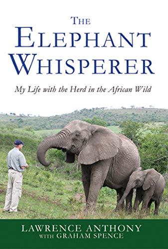 The Elephant Whisperer: Lawwrence Anthony