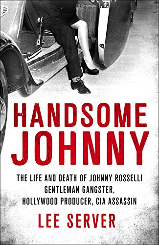 9780312566685: Handsome Johnny: The Johnny Roselli Story