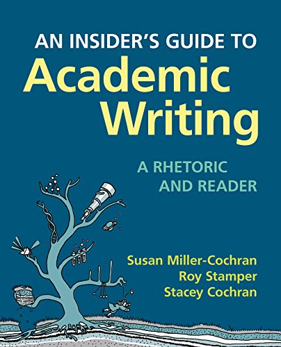9780312566760: An Insider's Guide to Academic Writing: A Rhetoric and Reader