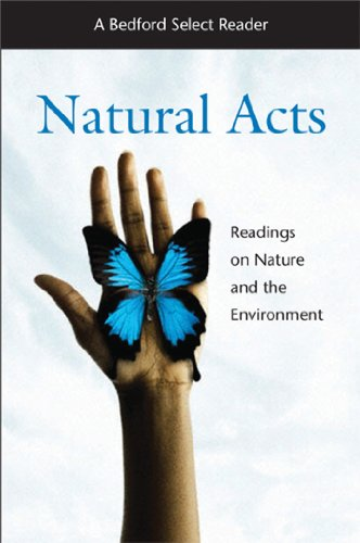 Natural Acts: A Bedford Select Reader (Bedford: Martin's, Bedford/St.