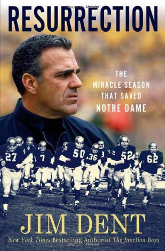 9780312567217: Resurrection: The Miracle Season That Saved Notre Dame