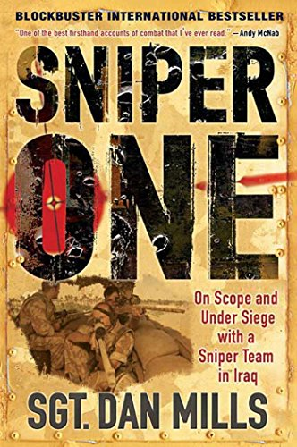 9780312567385: Sniper One: On Scope and Under Siege with a Sniper Team in Iraq