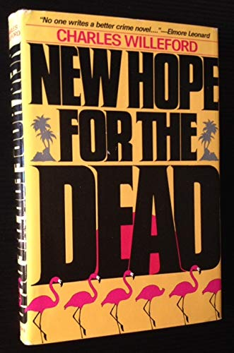 New Hope for the Dead: Willeford, Charles Ray